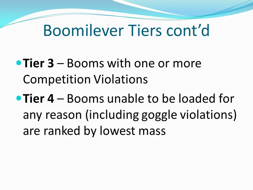 Boomilever Tiers cont'd