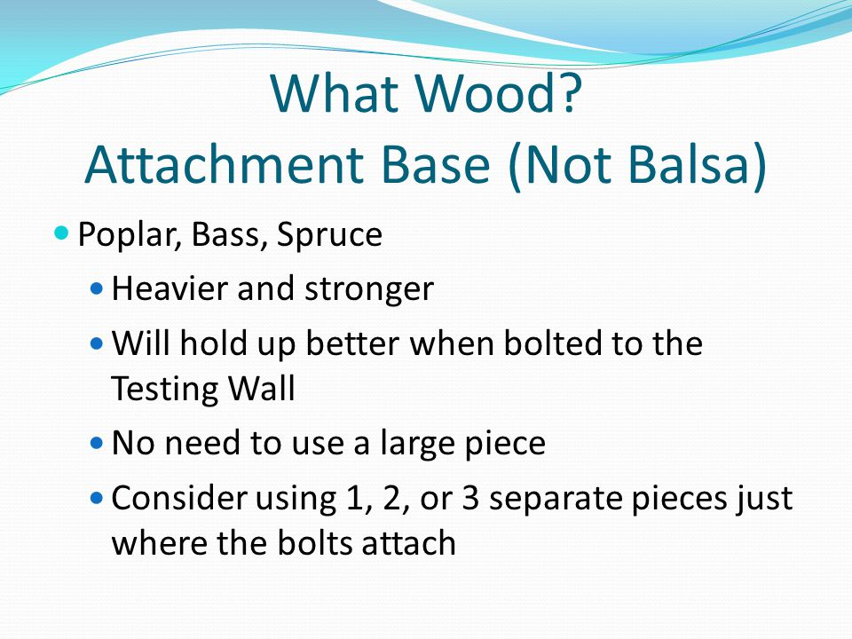What Wood Attachment Base (Not Balsa)