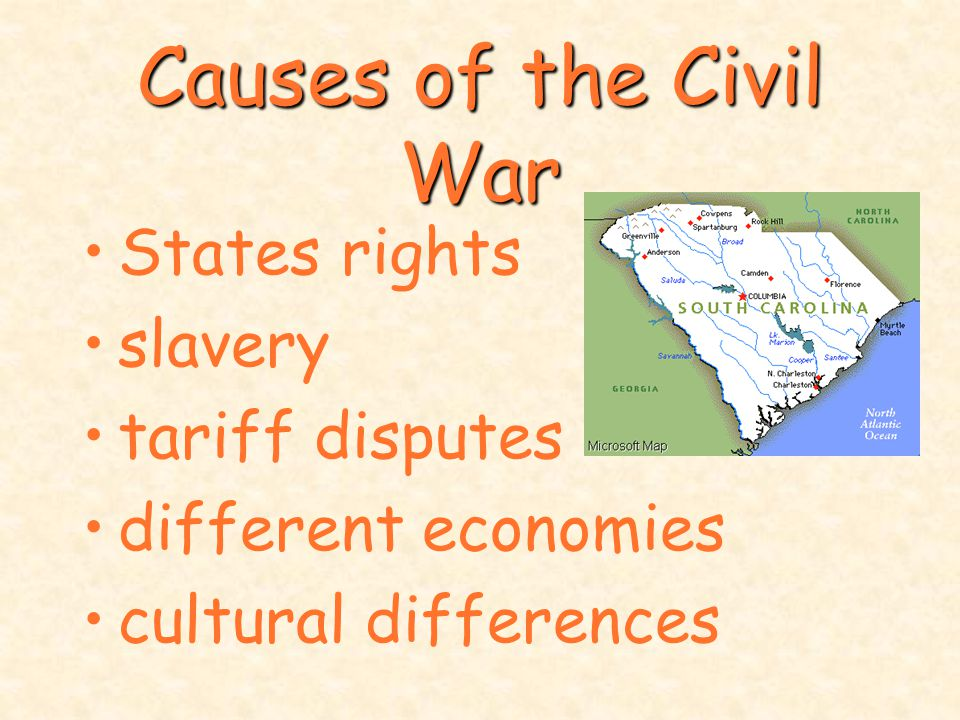 Causes of the Civil War States rights slavery tariff disputes