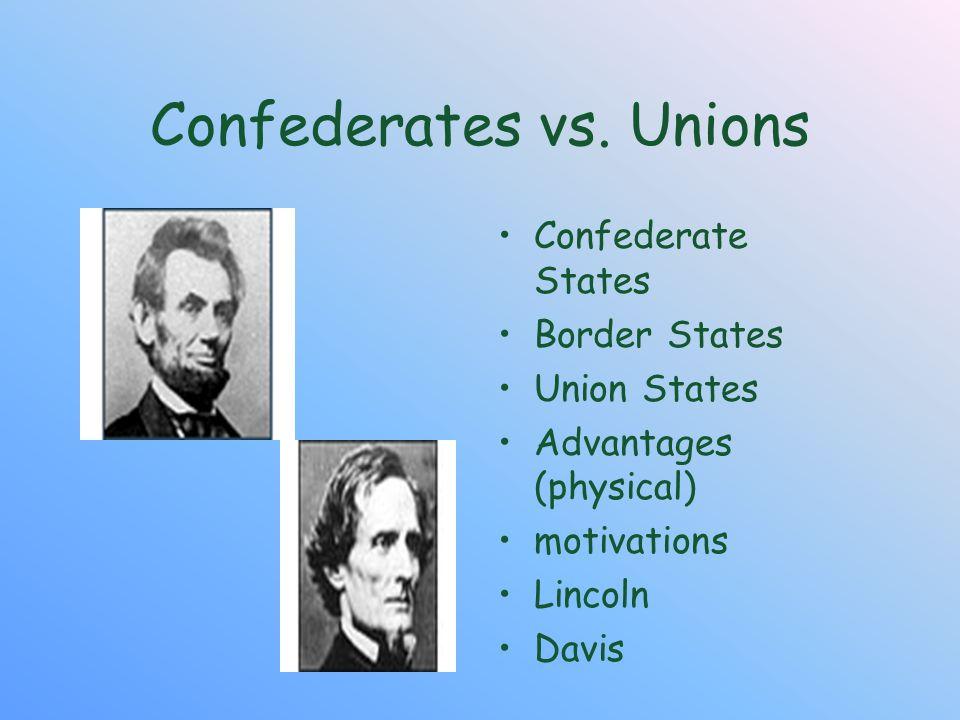 Confederates vs. Unions