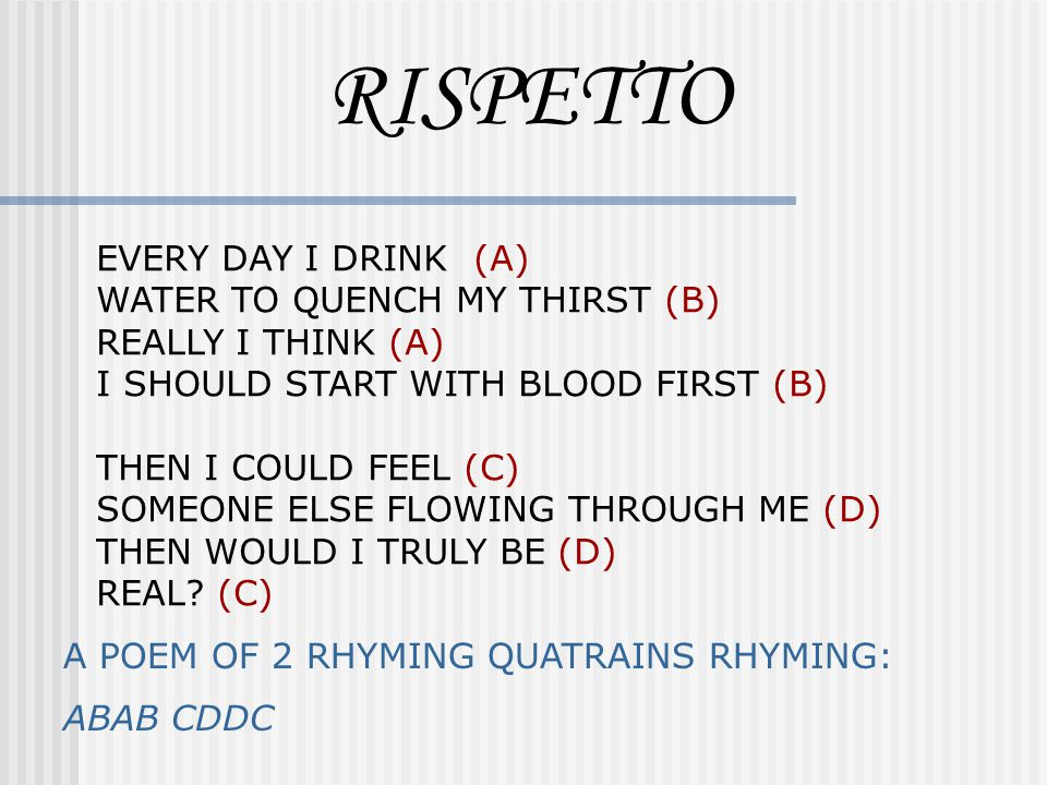 RISPETTO EVERY DAY I DRINK (A) WATER TO QUENCH MY THIRST (B)