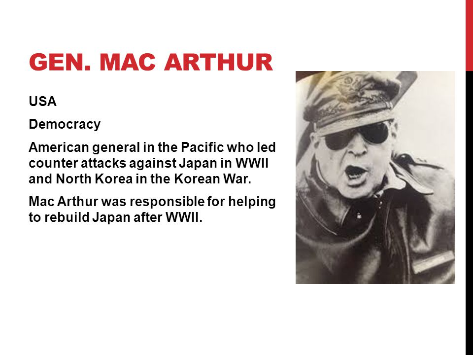 Gen. Mac Arthur