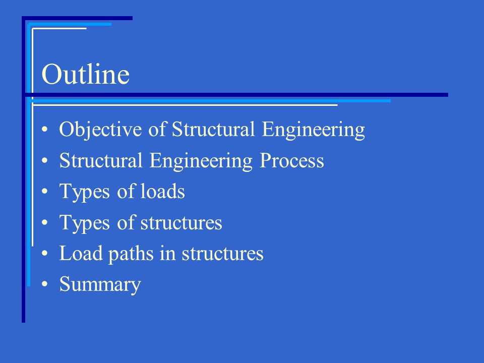 Outline Objective of Structural Engineering