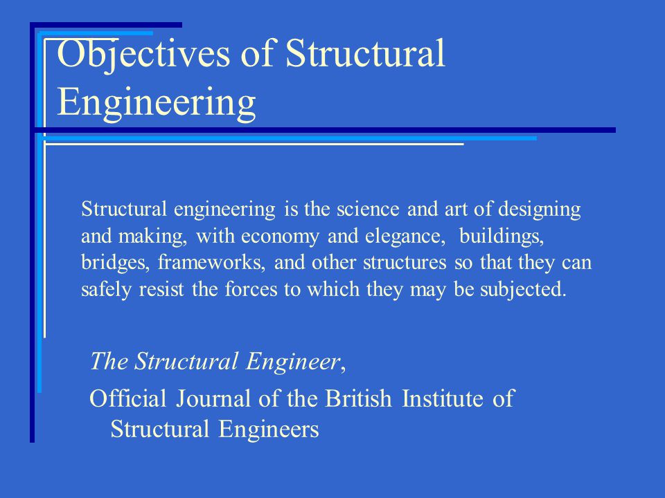 Objectives of Structural Engineering