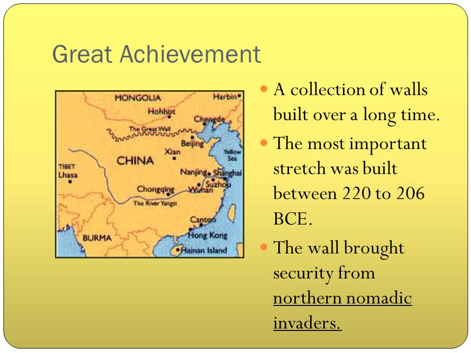 Great Achievement A collection of walls built over a long time.