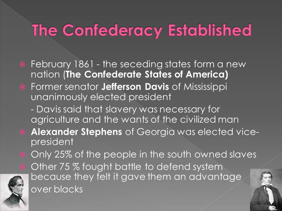 The Confederacy Established