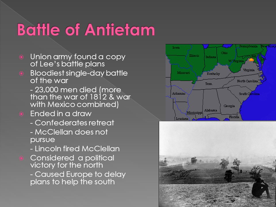 Battle of Antietam Union army found a copy of Lee's battle plans