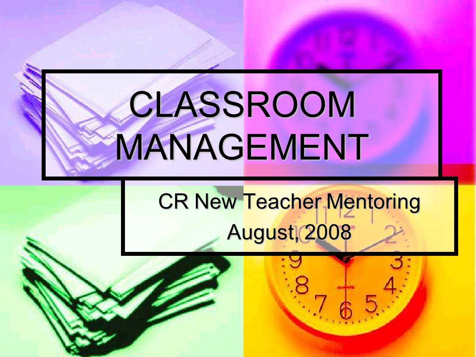 CR New Teacher Mentoring August, 2008