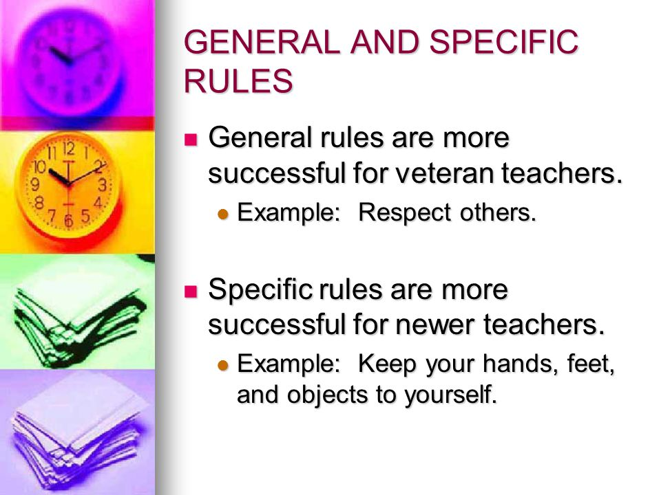 GENERAL AND SPECIFIC RULES