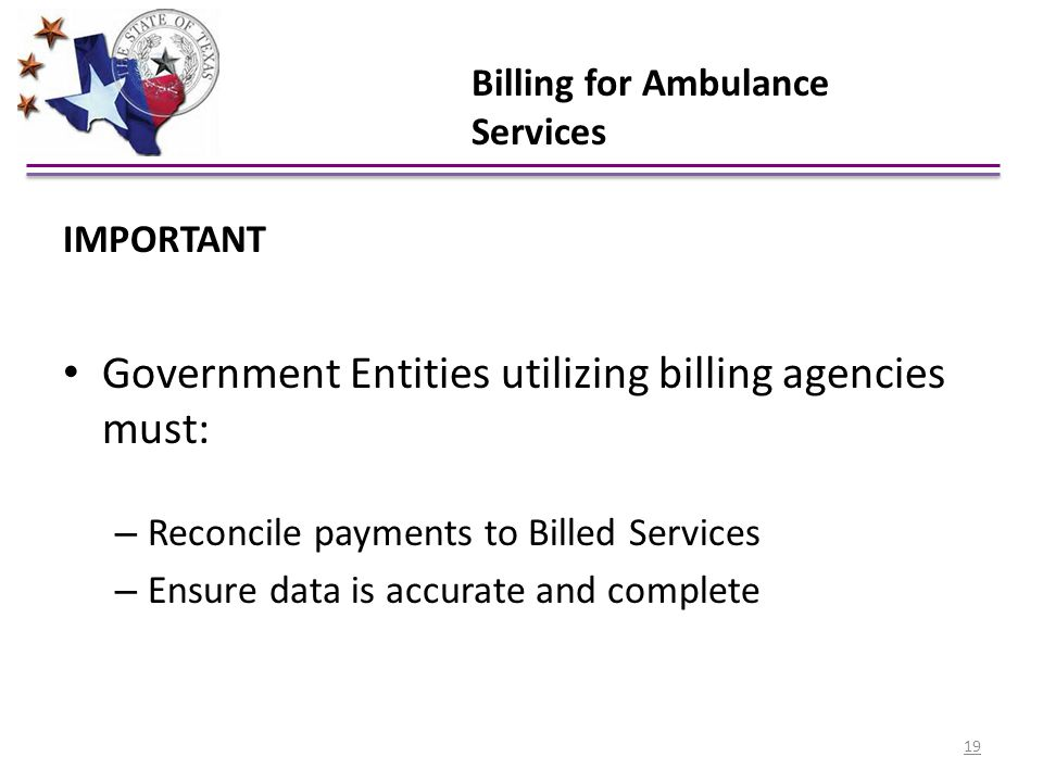 Government Entities utilizing billing agencies must: