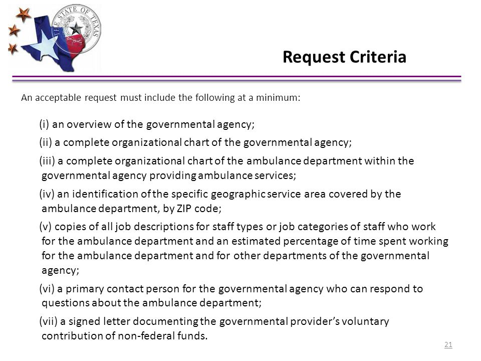 Request Criteria (i) an overview of the governmental agency;