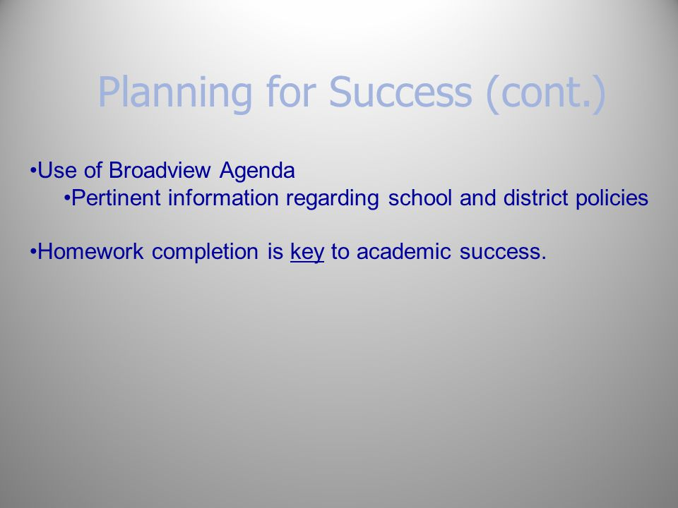 Planning for Success (cont.)