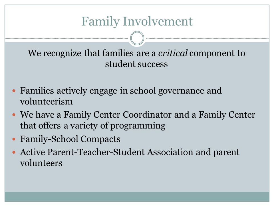 We recognize that families are a critical component to student success