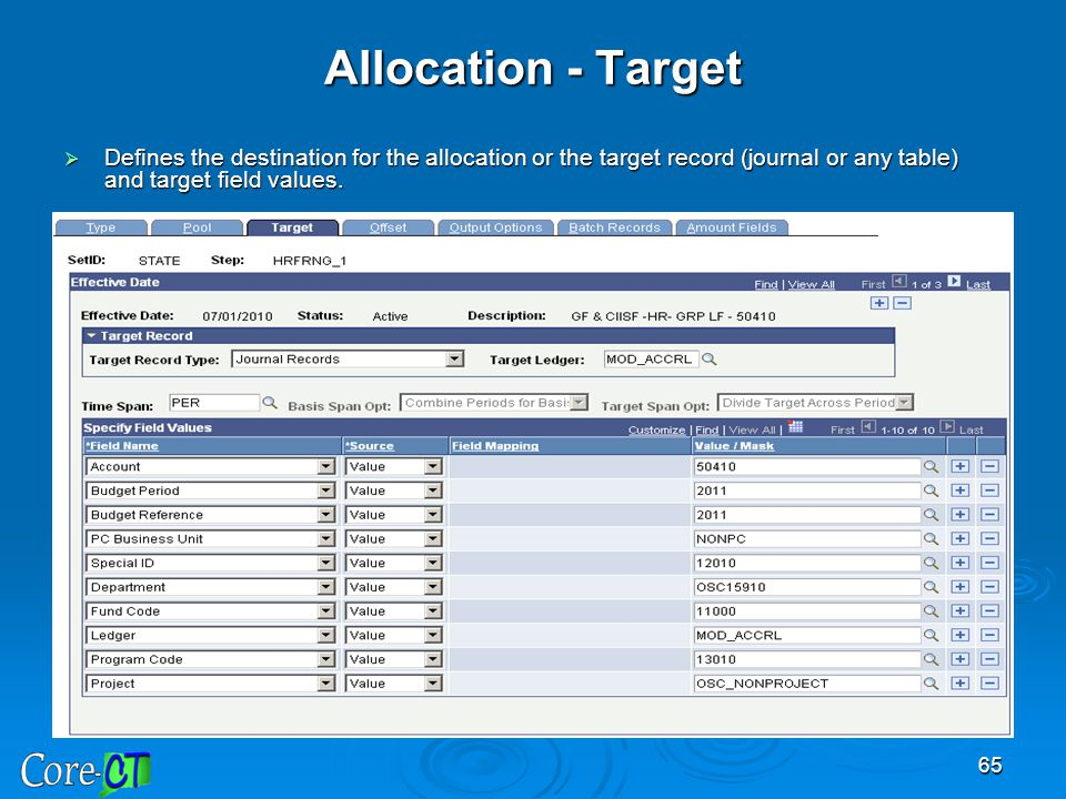 Allocation - Target Defines the destination for the allocation or the target record (journal or any table) and target field values.