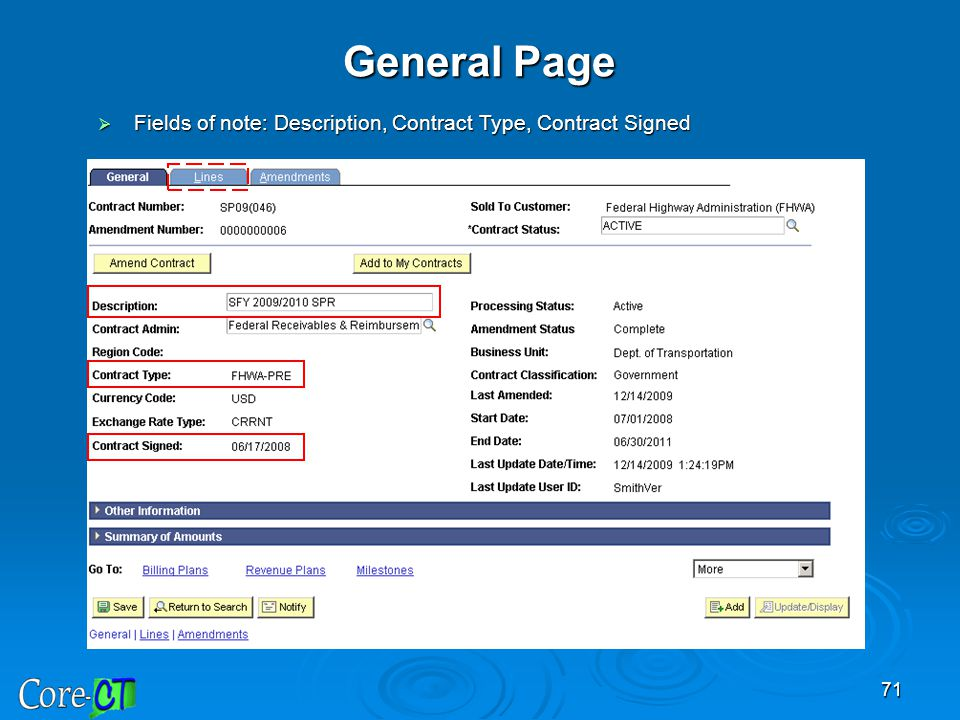 General Page Fields of note: Description, Contract Type, Contract Signed.