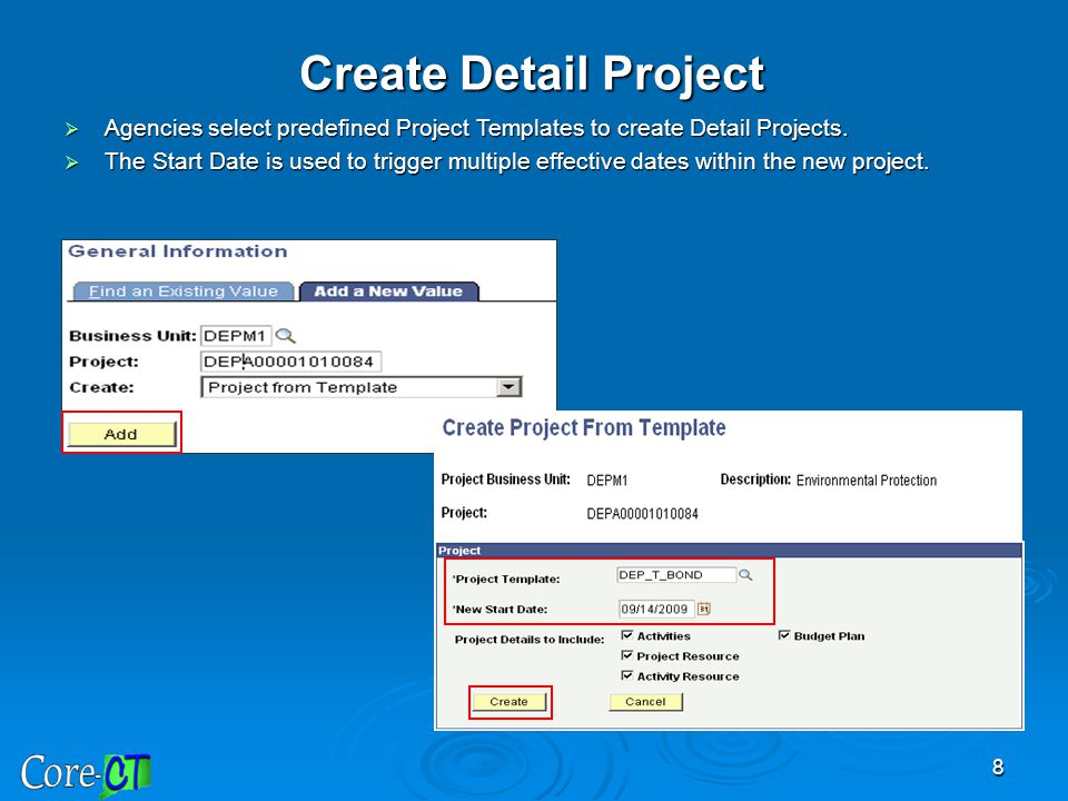 Create Detail Project Agencies select predefined Project Templates to create Detail Projects.