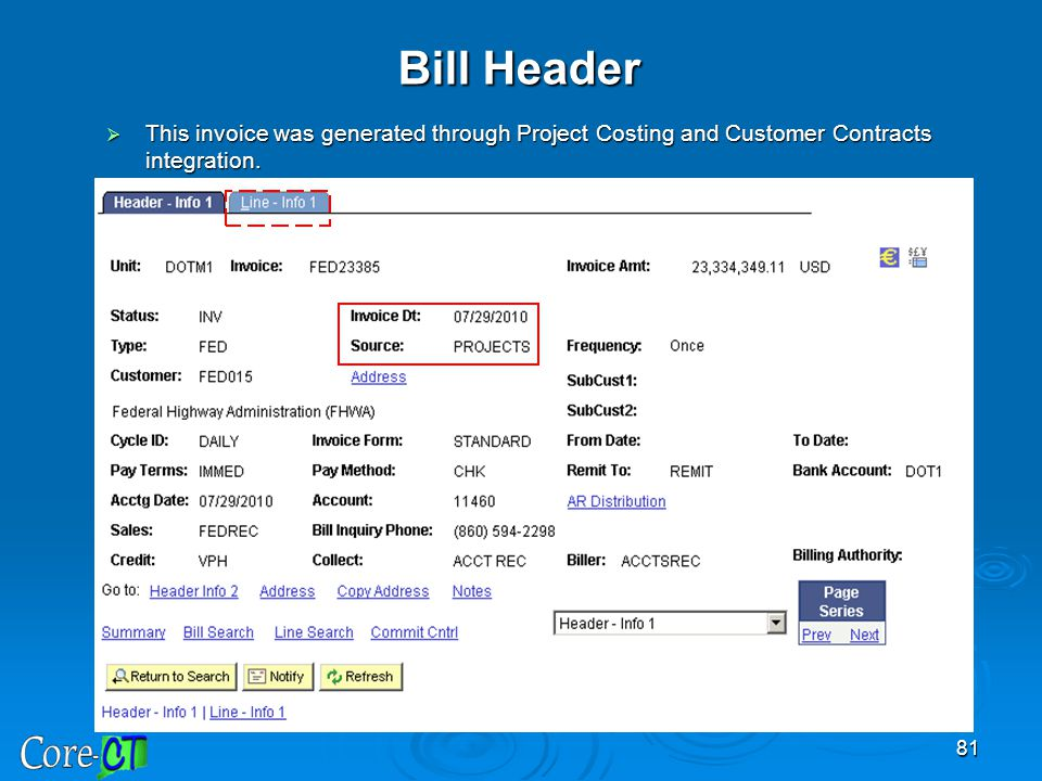 Bill Header This invoice was generated through Project Costing and Customer Contracts integration.