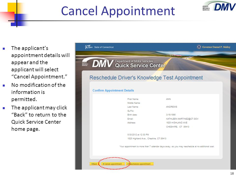 Cancel Appointment The applicant's appointment details will appear and the applicant will select Cancel Appointment.