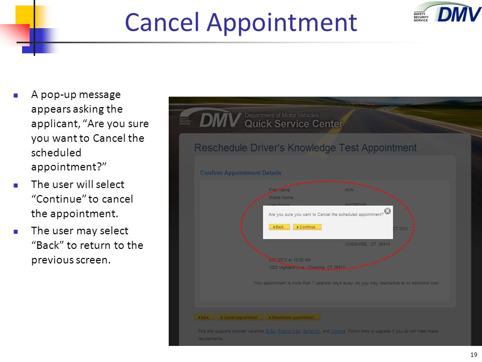 Cancel Appointment A pop-up message appears asking the applicant, Are you sure you want to Cancel the scheduled appointment