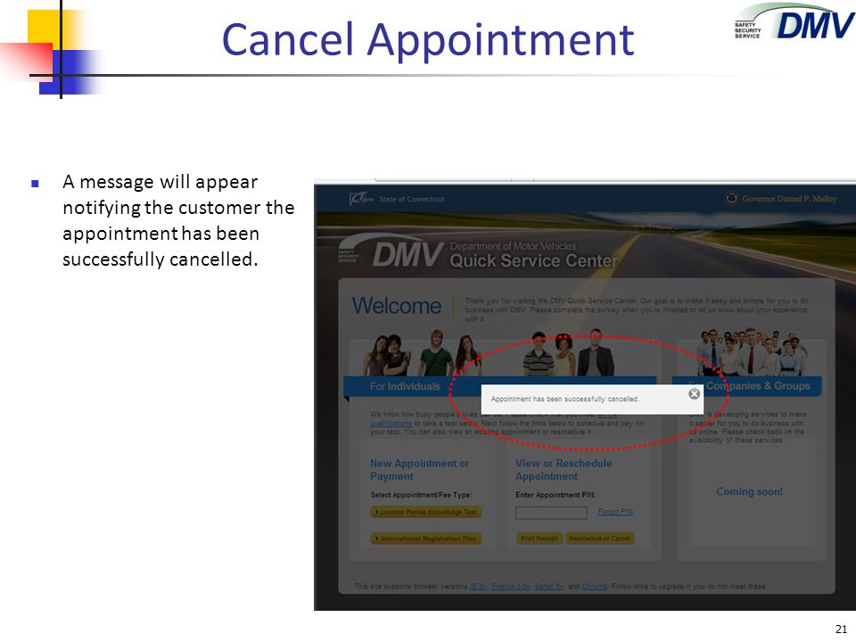 Cancel Appointment A message will appear notifying the customer the appointment has been successfully cancelled.