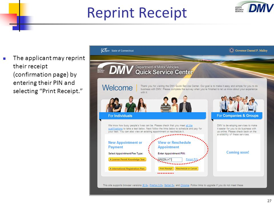 Reprint Receipt The applicant may reprint their receipt (confirmation page) by entering their PIN and selecting Print Receipt.