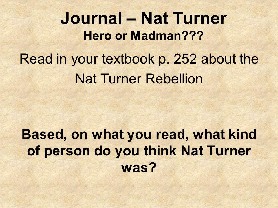 Journal – Nat Turner Hero or Madman