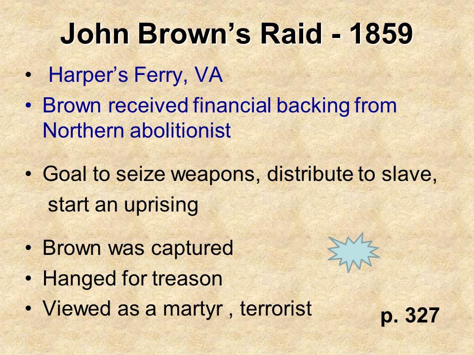 John Brown's Raid - 1859 Harper's Ferry, VA