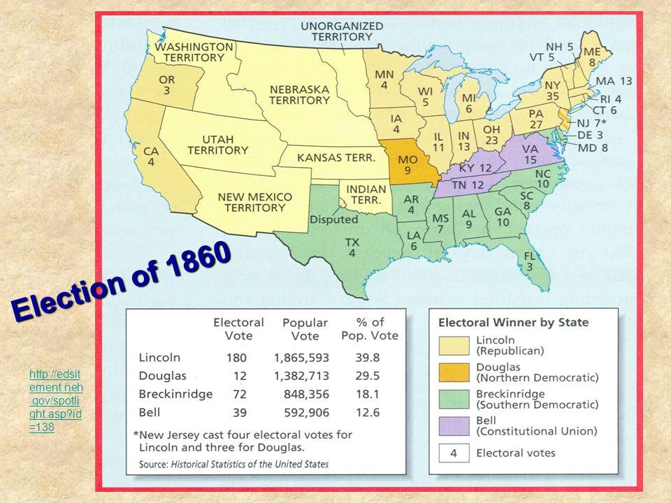 Election of 1860 http://edsitement.neh.gov/spotlight.asp id=138