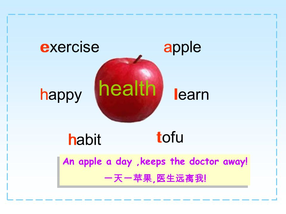 An apple a day ,keeps the doctor away!