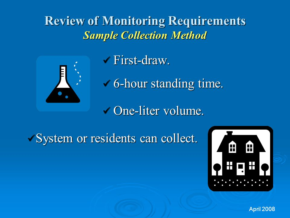 Review of Monitoring Requirements Sample Collection Method