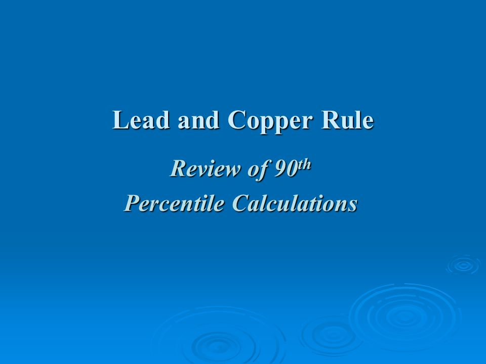 Review of 90th Percentile Calculations
