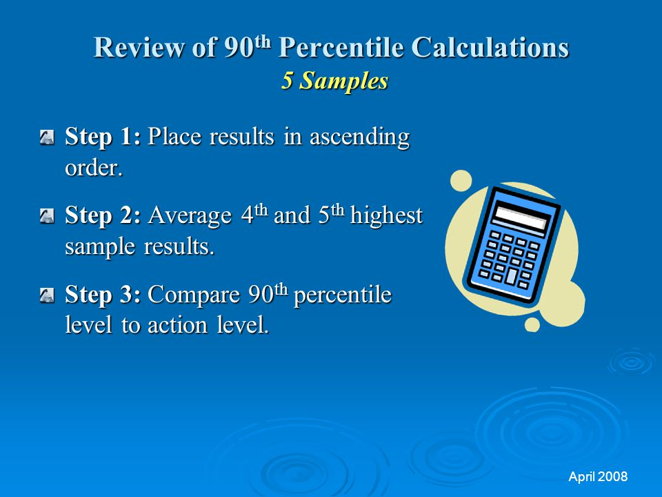 Review of 90th Percentile Calculations 5 Samples