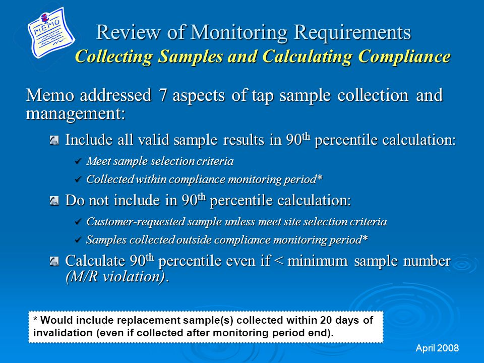 Review of Monitoring Requirements Collecting Samples and Calculating Compliance