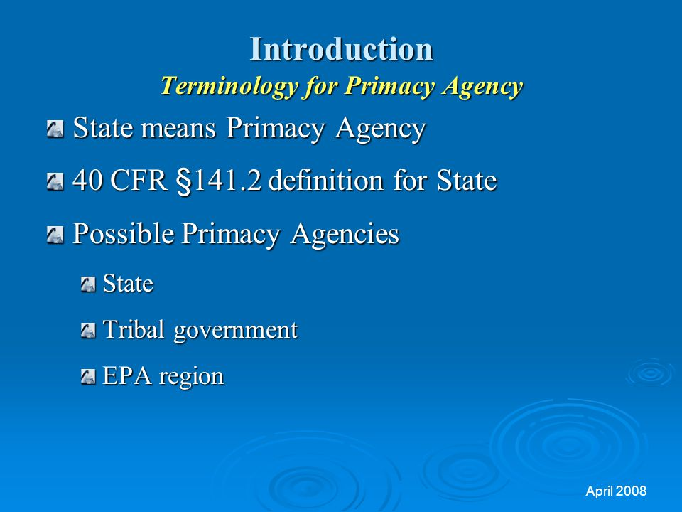 Introduction Terminology for Primacy Agency