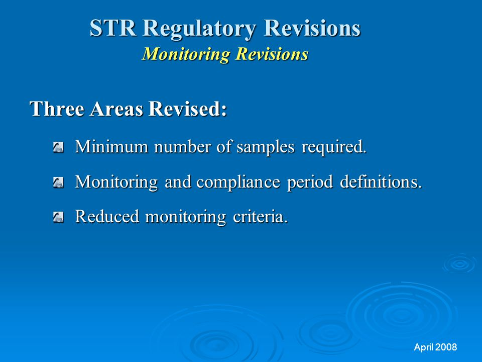 STR Regulatory Revisions Monitoring Revisions