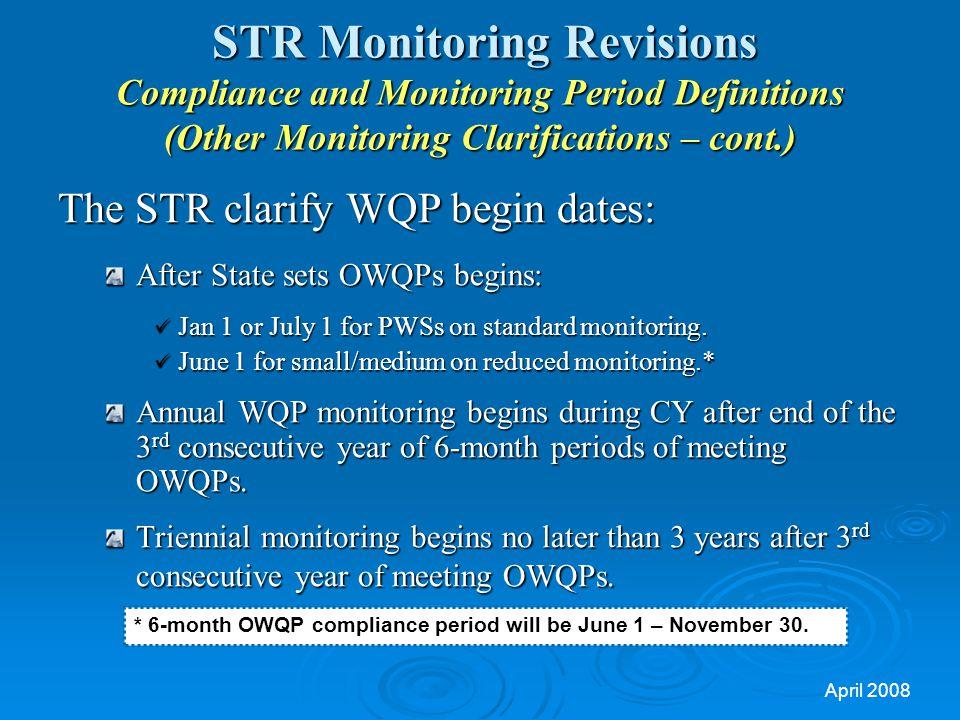 The STR clarify WQP begin dates: