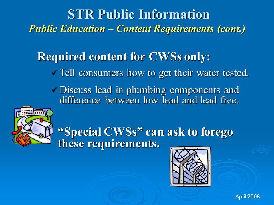 STR Public Information Public Education – Content Requirements (cont.)