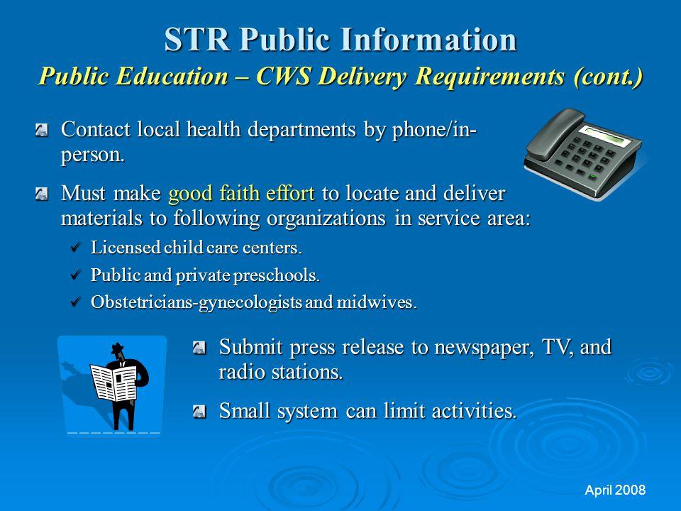 STR Public Information Public Education – CWS Delivery Requirements (cont.)