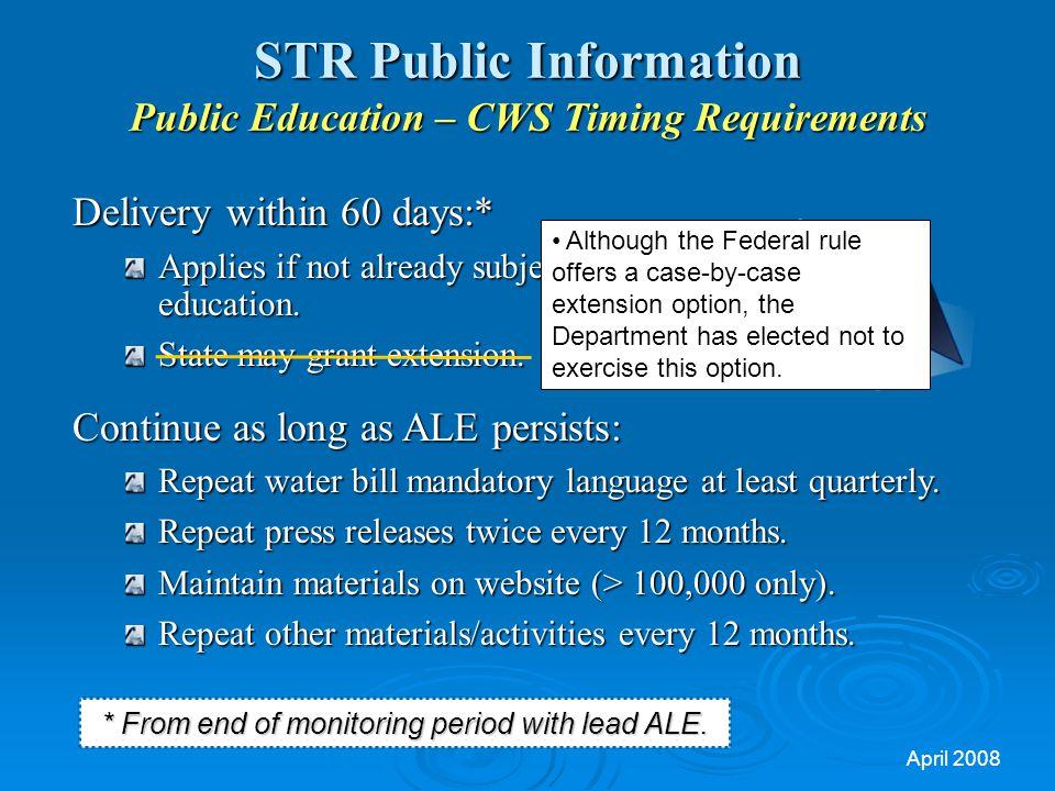 STR Public Information Public Education – CWS Timing Requirements