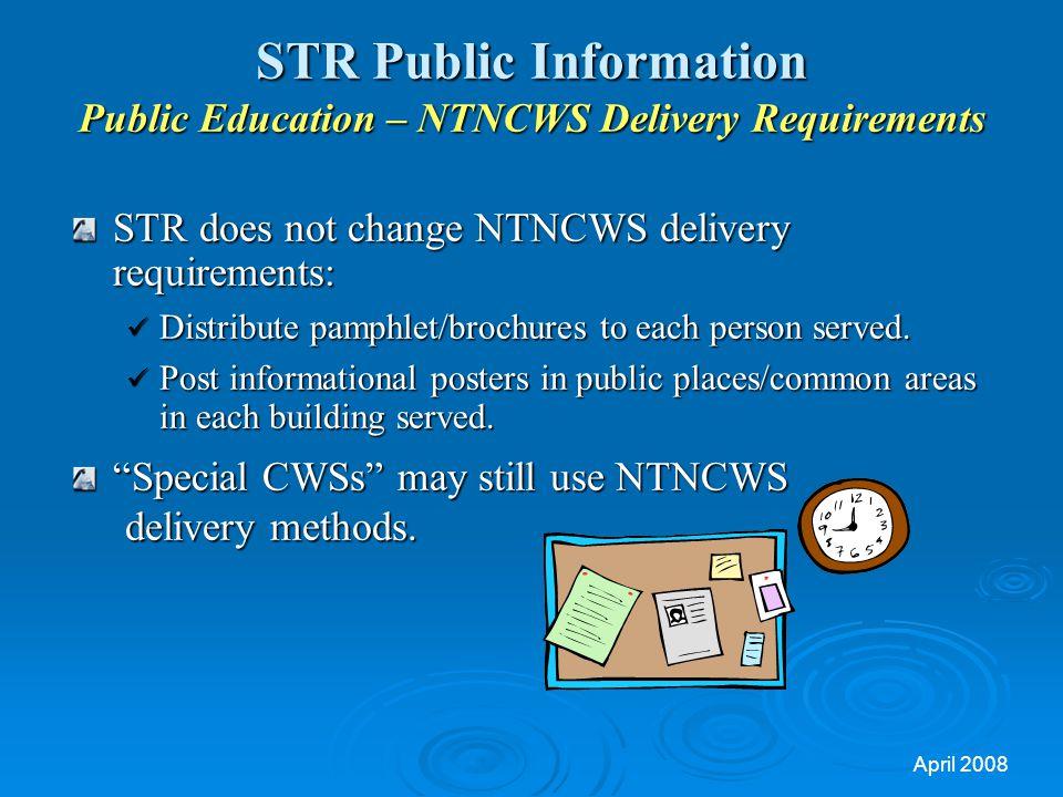 STR Public Information Public Education – NTNCWS Delivery Requirements
