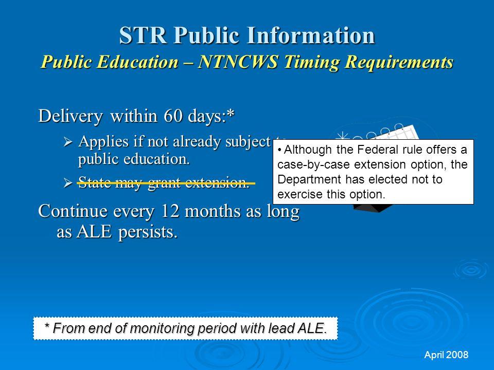 STR Public Information Public Education – NTNCWS Timing Requirements