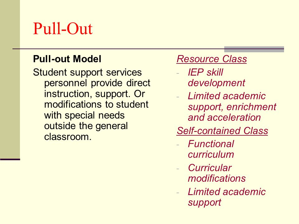 Pull-Out Pull-out Model