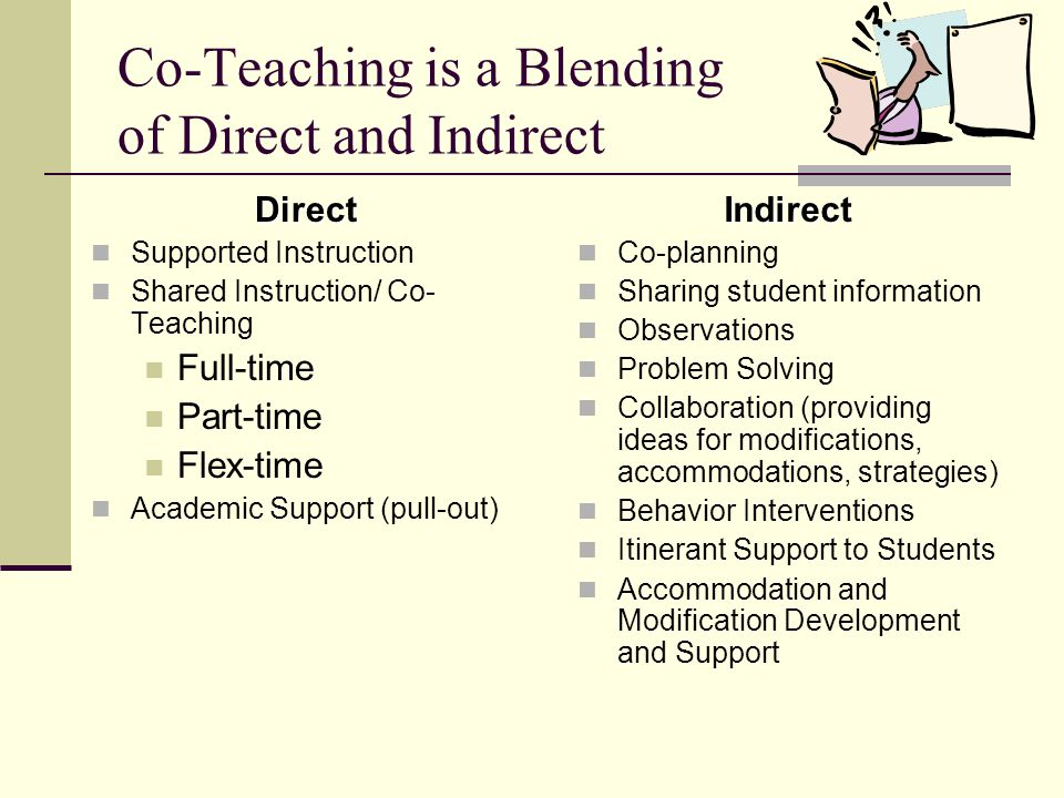 Co-Teaching is a Blending of Direct and Indirect