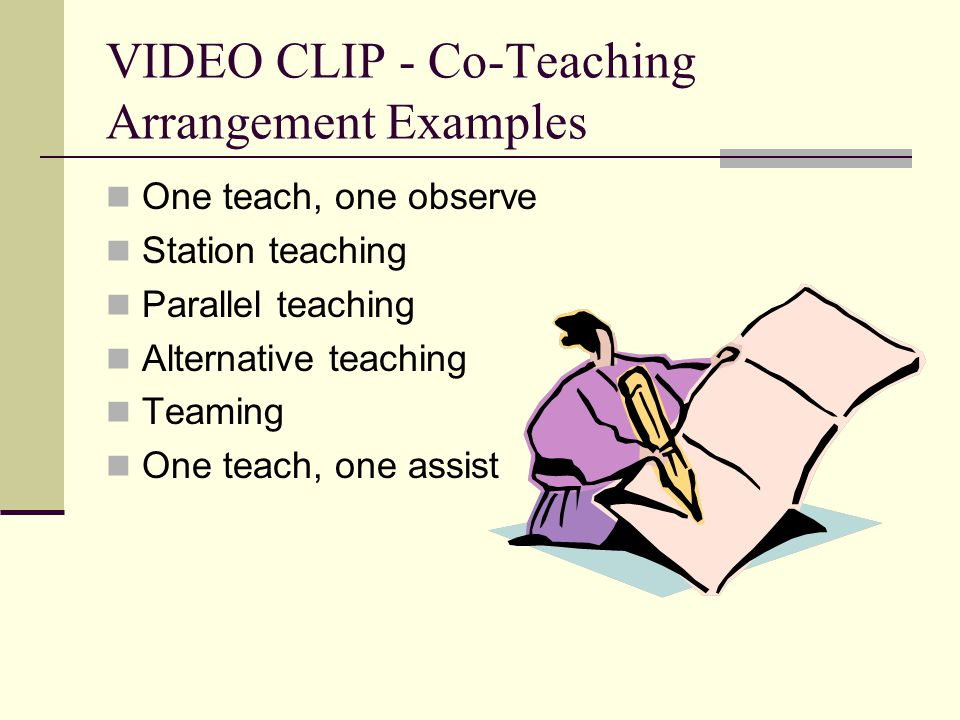 VIDEO CLIP - Co-Teaching Arrangement Examples
