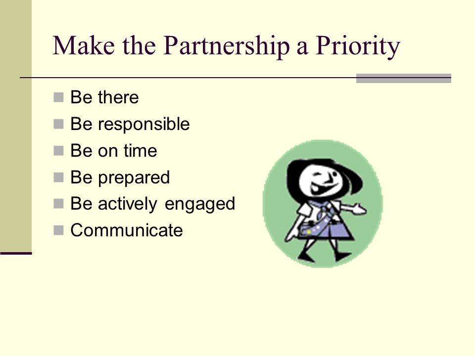 Make the Partnership a Priority