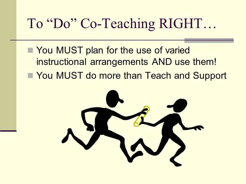 To Do Co-Teaching RIGHT…