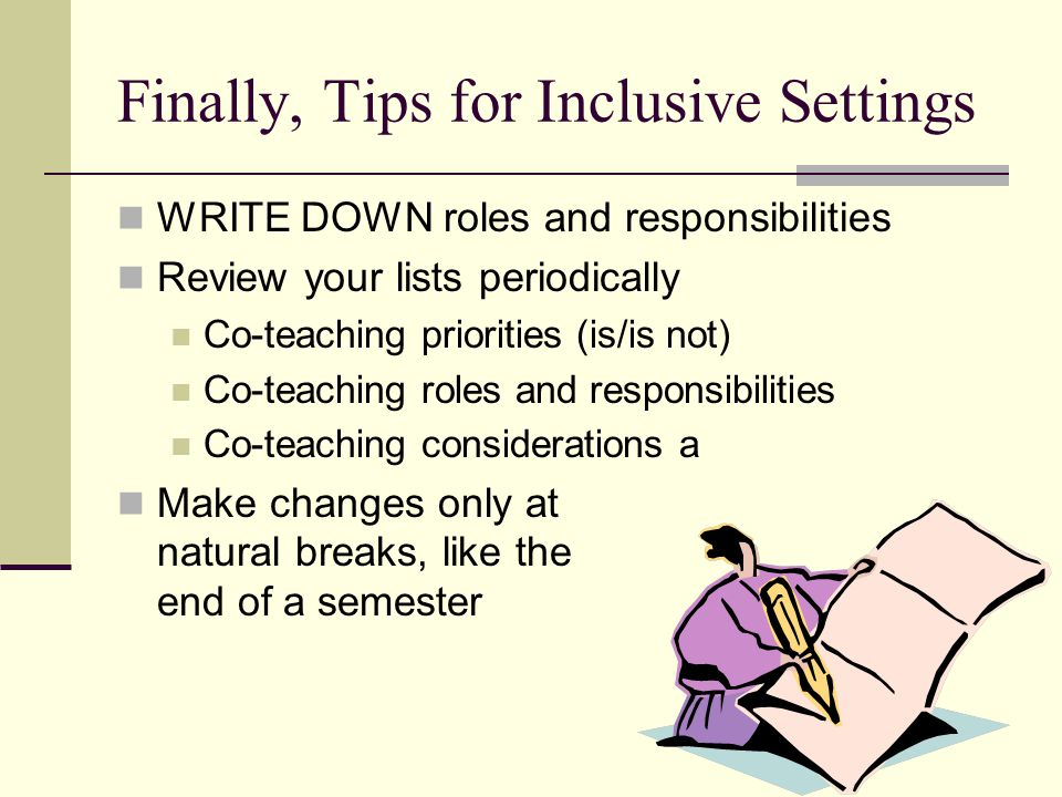 Finally, Tips for Inclusive Settings