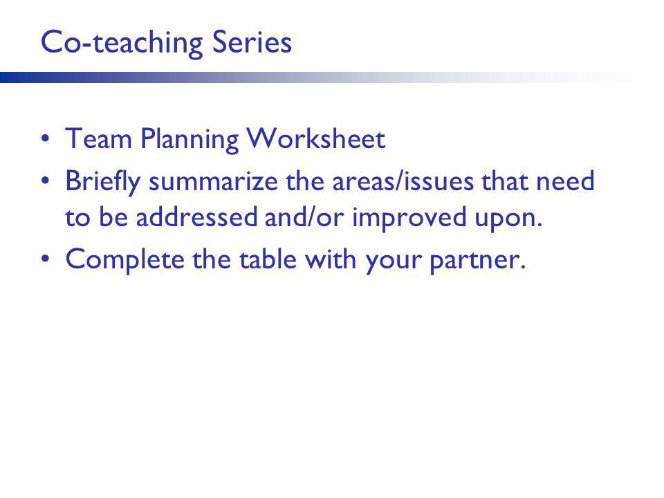 Co-teaching Series Team Planning Worksheet