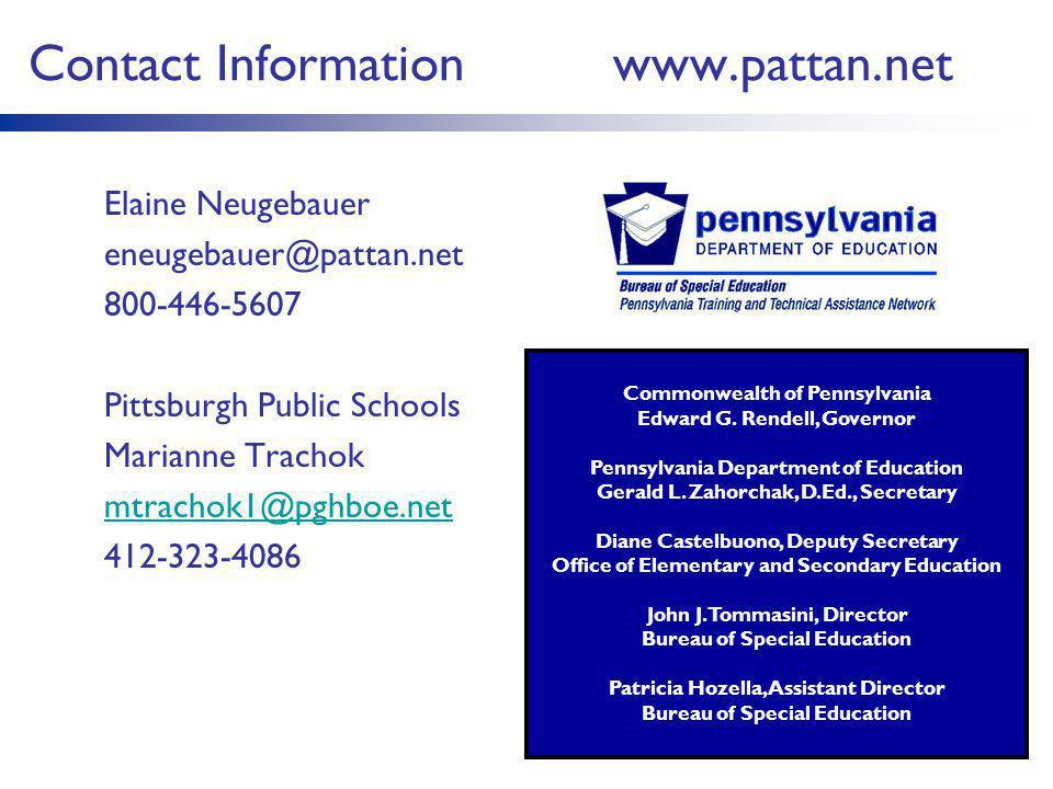 Contact Information www.pattan.net Elaine Neugebauer. eneugebauer@pattan.net. 800-446-5607. Pittsburgh Public Schools.