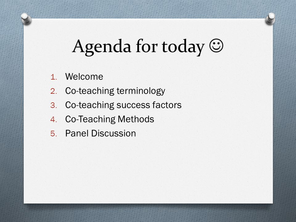 Agenda for today  Welcome Co-teaching terminology